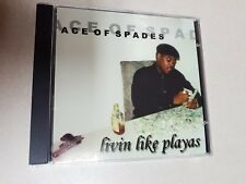Livin' Like Playas by Ace Of Spades (CD, 1997 Slim Records)