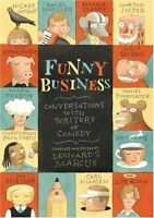 Funny Business: Conversations with Writers of Come