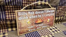 "Personalized ""Your Name"" Don't Always Drink When Camping Wait I Do 5""x10"" Sign"