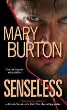 Senseless by Mary Burton 1420110195 FREE Shipping