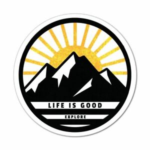 Life Is Good Explore Sticker Decal Mountains Sunset Travel Adventure