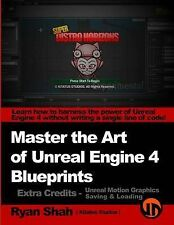 Master the Art of Unreal Engine 4 - Blueprints - Extra Credits (Saving & Loading