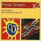 Primal Scream - Screamadelica/Give Out But Don't Give Up (2007)