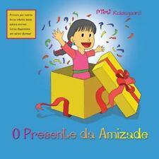 O Presente Da Amizade (Paperback or Softback)
