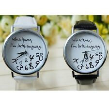 Women Watch Whatever I am Late Anyway Letter Leather Analog Quartz Watches W