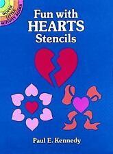 FUN WITH HEARTS STENCILS, Dover, 6 pre-cut stencils, border, arrow, floral, more