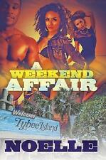 USED (GD) A Weekend Affair: The Best Way to Get Over One Man is to Get on Top of