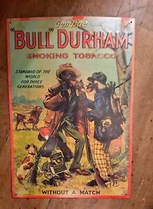 Vtg Antique Genuine Bull Durham Smoking Tobacco Tin Metal Sign Americana