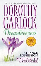 Dreamkeepers Garlock, Dorothy Mass Market Paperback