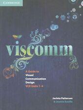 Viscomm: A Guide to Visual Communication Design, Saville, Joanne, Patterson, Jac