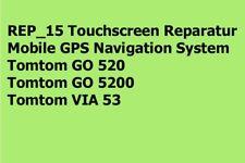 REP_15 Touchscreen Reparatur GPS Navigation System Tomtom GO 520 / 5200 / VIA 53