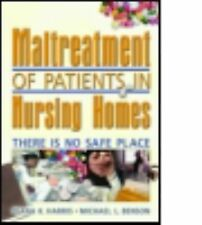 Maltreatment of Patients in Nursing Homes: There Is No Safe Place (Rel-ExLibrary