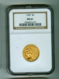 U.S. 1909 $5 INDIAN HEAD GOLD NGC MS-61 UNC
