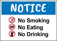 NOTICE! NO SMOKING, EATING, OR DRINKING     Adhesive Vinyl Sign Decal