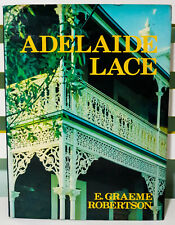 Adelaide Lace - Signed Limited Edition #129! HC / DJ Book by E. Graeme Robertson