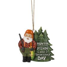 """""""Huntin' Fishin' and Lovin' Every Day"""" Santa Ornament"""