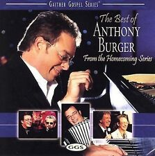 The Best of ANTHONY BURGER - From the GAITHER GOSPEL Homecoming Series ln