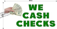 2' X 4' Vinyl Banner We Cash Checks Cashing
