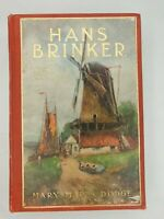 HANS BRINKER OR THE SILVER SKATES By Mary Maples Dodge Vintage Book