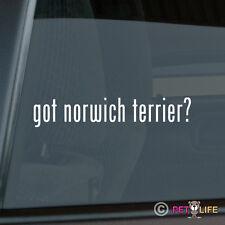 Got Norwich Terrier Sticker Die Cut Vinyl - #2