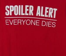 "~NEW~ ""SPOILER ALERT EVERYONE DIES"" RED TEE (Size XS) BLACK MATTER (HOT TOPIC)"
