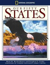 OUR FIFTY STATES AMAZING PHOTO'S MAPS STORIES HARDCOVER (National Geographic)