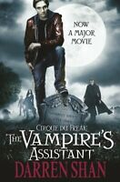 The saga of Darren Shan: Cirque du Freak: the vampires assistant by Darren Shan