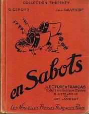 en Sabots * RAY LAMBERT * SAUVESTRE / CERCIER * CE 2 * Copyright 1947 * lecture