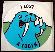 "2"" VINTAGE ""I LOST A TOOTH"" WALRUS TEACHER HOME SCHOOL AWARD BADGE SEAL STICKER!"
