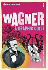 Introducing: Wagner : A Graphic Guide by Michael White and Kevin Scott (2013,...