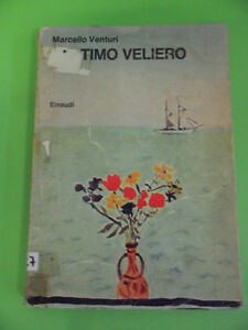 VENTURI. L'ULTIMO VELIERO. EINAUDI 1966