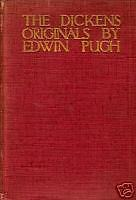 [The Foulis Press] THE DICKENS ORIGINALS by Edwin Pugh
