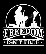 Freedom isn't Free Soldier Veteran Vinyl Decal Sticker Car Truck Window