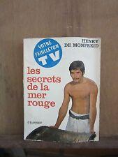 Henry De Monfreid/ Les secrets de la mer rouge/ Bernard Grasset, 1932