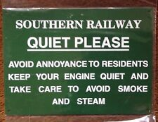 RAILWAY SIGN -  SOUTHERN RAILWAY QUIET PLEASE (SILENCE)
