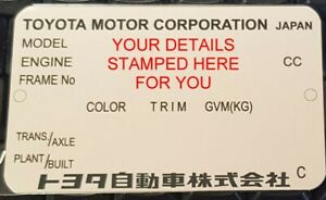 TOYOTA MOST MODELS REPLACEMENT ID ALL-BLANK-VIN-CHASSIS-PLATES *STAMPED* 4 YOU
