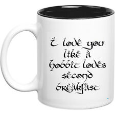 Funny Mug - I Love You like Hobbits Love Second Breakfast - Quote Mug - Two Ton
