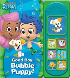 Nickelodeon Bubble Guppies - Good Boy, Bubble Puppy! Sound Book - PI Kids [Bubbl