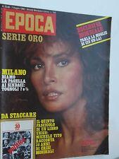 EPOCA_giugno 1980_RAQUEL WELCH_ANTONELLINA INTERLENGHI_MILANO TOGNOLI_