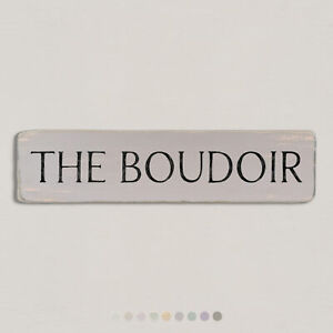 THE BOUDOIR Vintage Style Wooden Sign. Shabby Chic Retro Home Gift. S2