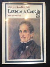 Lettere a Cencia volume secondo - Giuseppe Gioacchino Belli - Banco di Roma 1974