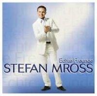 """STEFAN MROSS """"ECHTE FREUNDE"""" CD NEU"""