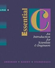 Essential C: An Introduction for Scientists and Engineers