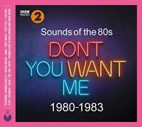 Sounds Of The 80s  Dont You Want Me (19801983) [CD]