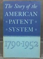 Vintage The Story Of The American Patent System 1790-1952 Booklet g30