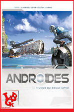 ANDROIDES 2 02 PB Hardcover SOLEIL Istin robots Heureux qui comme Ulysse #NEUF #