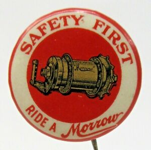 """c.1900 SAFETY FIRST RIDE A MORROW brakes 1"""" pinback button w/bk paper Bicycle ^"""
