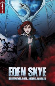Eden Skye: Issue One