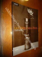 1918 LA GUERRA NELLA TESTA ARTE POPOLARE ESPERIENZE E MEMORIA NELLA WWI