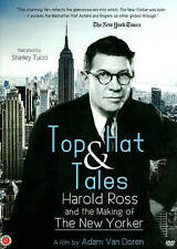 Top Hat & Tales: Harold Ross and the Making of The New Yorker